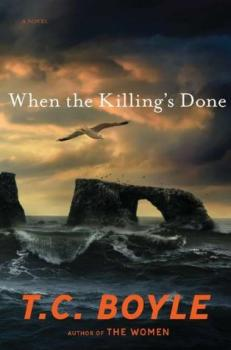 """When the Killing's Done"" by T.C. Boyle"