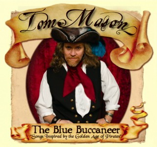 "The CD cover for Mason's latest effort, ""The Blue Buccaneer."""
