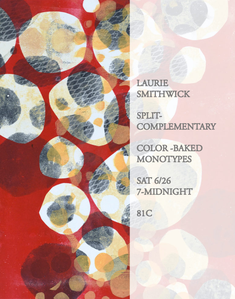 'Split Complementary – Color-Baked Monotypes' Exhibit to Open June 26th at 81C